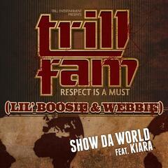 Show Da World